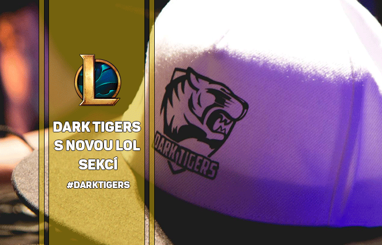 Dark Tigers s LoL týmem