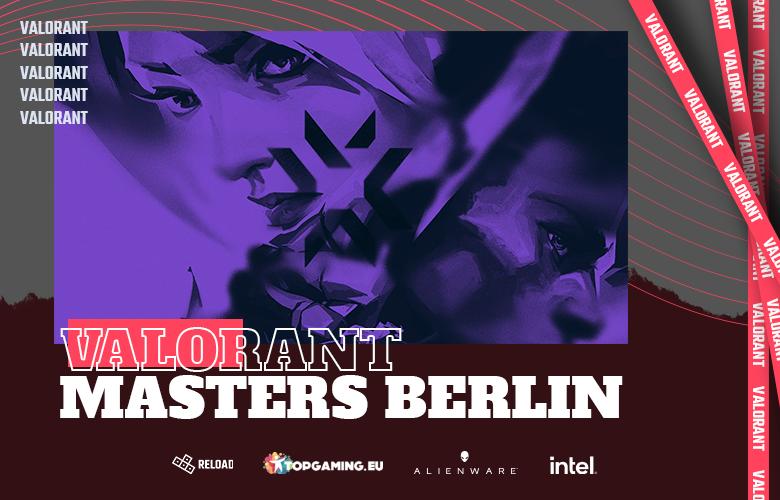 VALORANT Masters Berlin finále